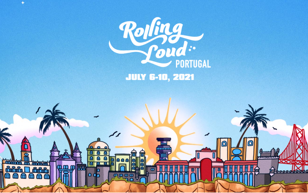 Rolling Loud Festival confirmed for 2021 in Praia da Rocha